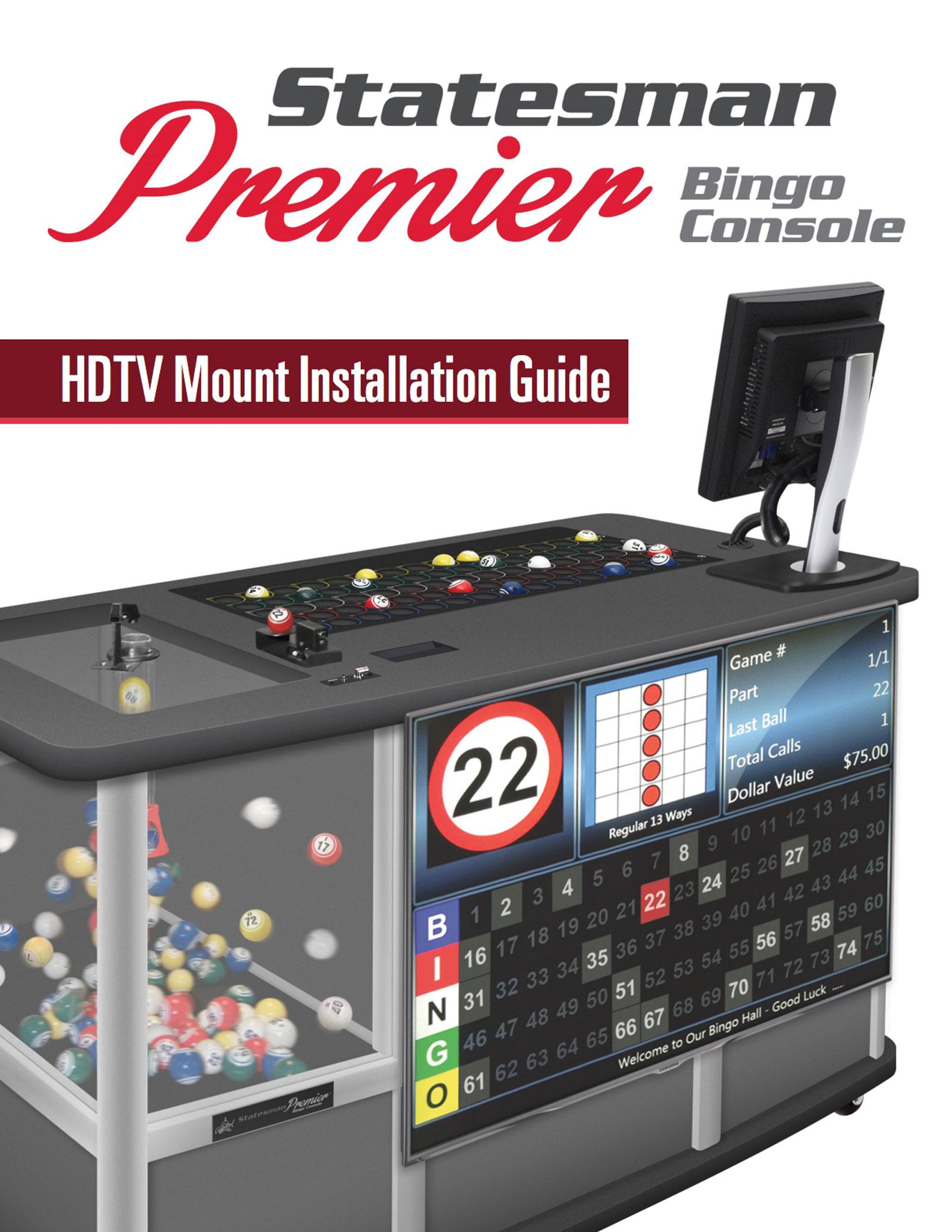 Statesman Premier HDTV Mount Install Guide Equipment Manuals/Quick Start Guides